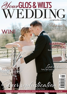 Issue 27 of Your Glos & Wilts Wedding magazine