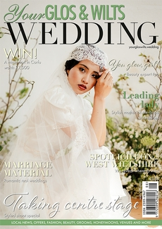 Issue 28 of Your Glos & Wilts Wedding magazine