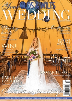 Issue 29 of Your Glos & Wilts Wedding magazine